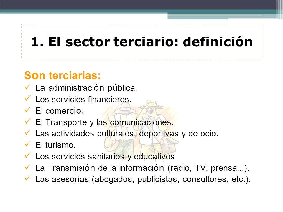 1. El sector terciario: definición