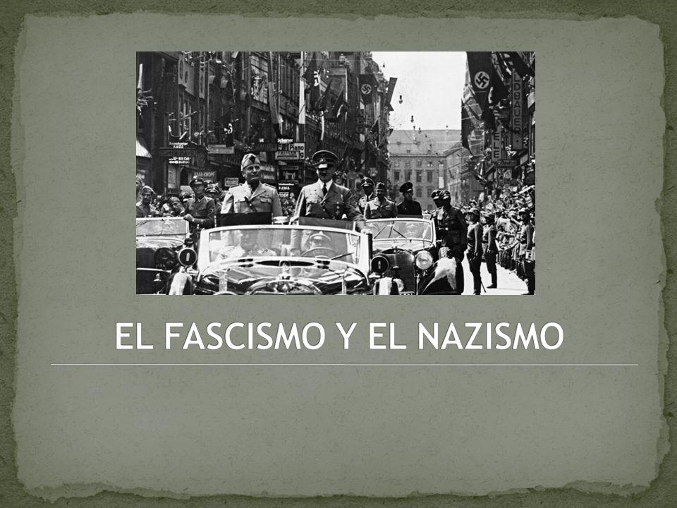 EL FASCISMO Y EL NAZISMO