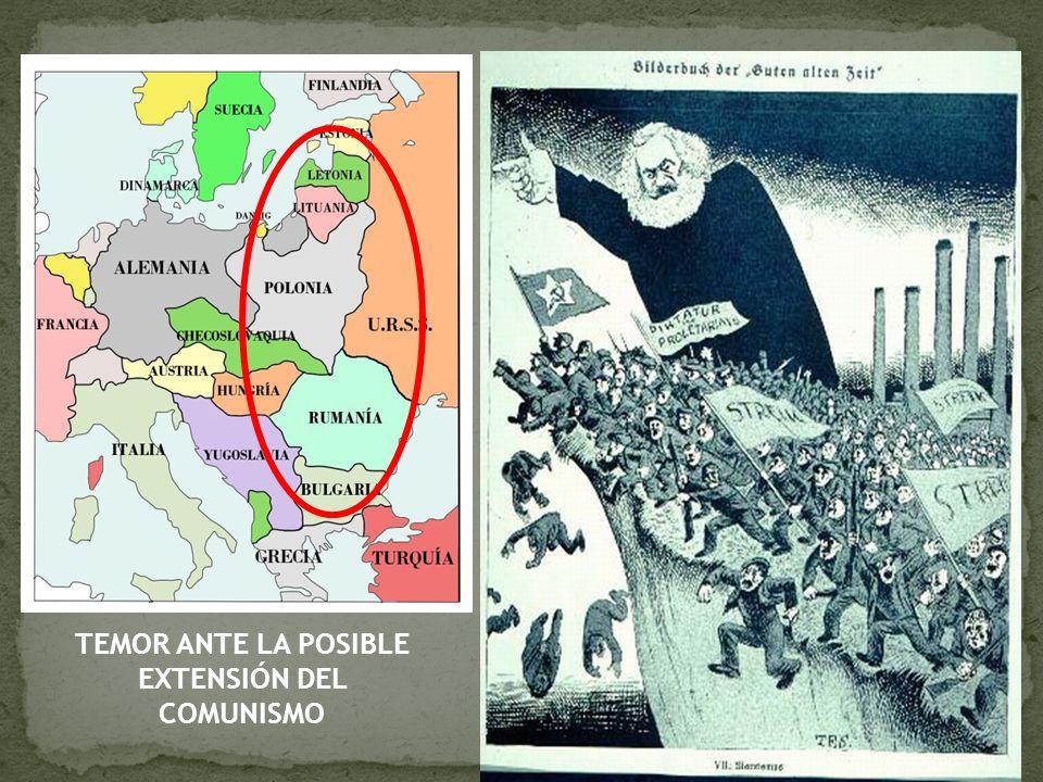 TEMOR ANTE LA POSIBLE EXTENSIÓN DEL COMUNISMO