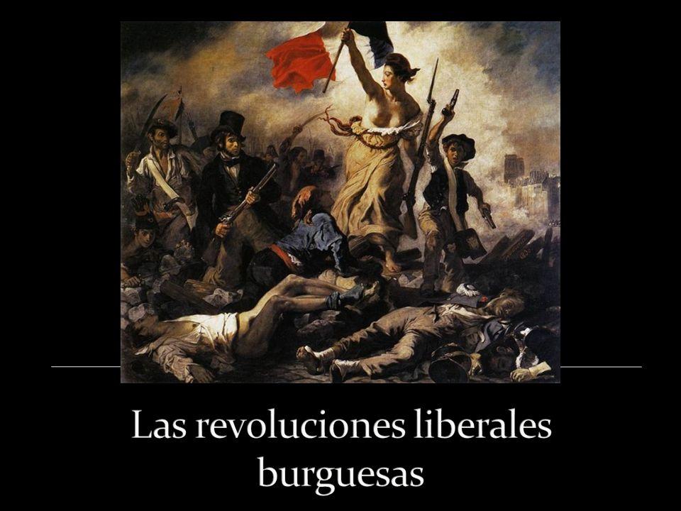 Las revoluciones liberales burguesas