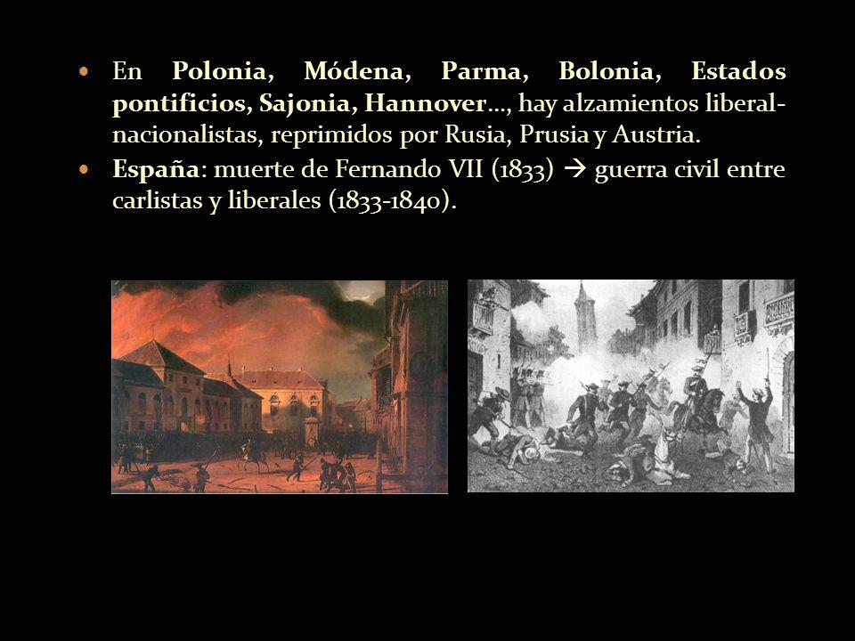 En Polonia, Módena, Parma, Bolonia, Estados pontificios, Sajonia, Hannover…, hay alzamientos liberal- nacionalistas, reprimidos por Rusia, Prusia y Austria.