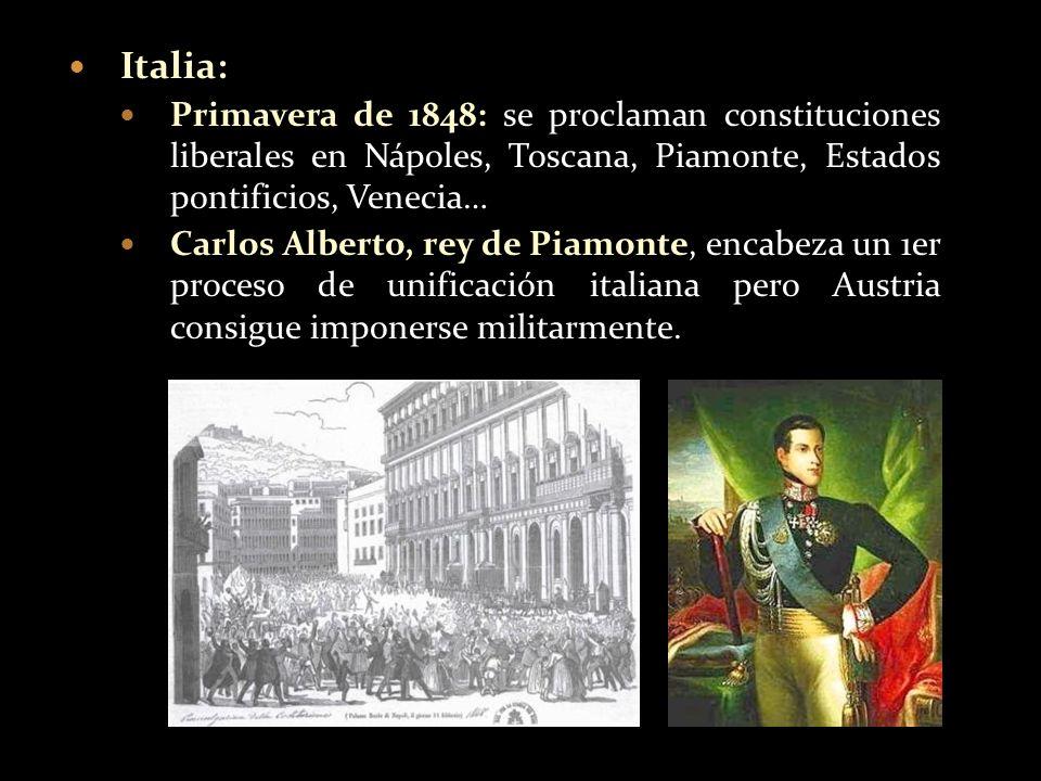 Italia:Primavera de 1848: se proclaman constituciones liberales en Nápoles, Toscana, Piamonte, Estados pontificios, Venecia…