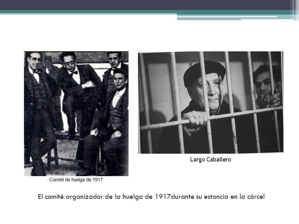 Largo Caballero El comité organizador de la huelga de 1917durante su estancia en la cárcel
