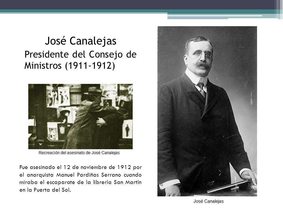 José Canalejas Presidente del Consejo de Ministros (1911-1912)