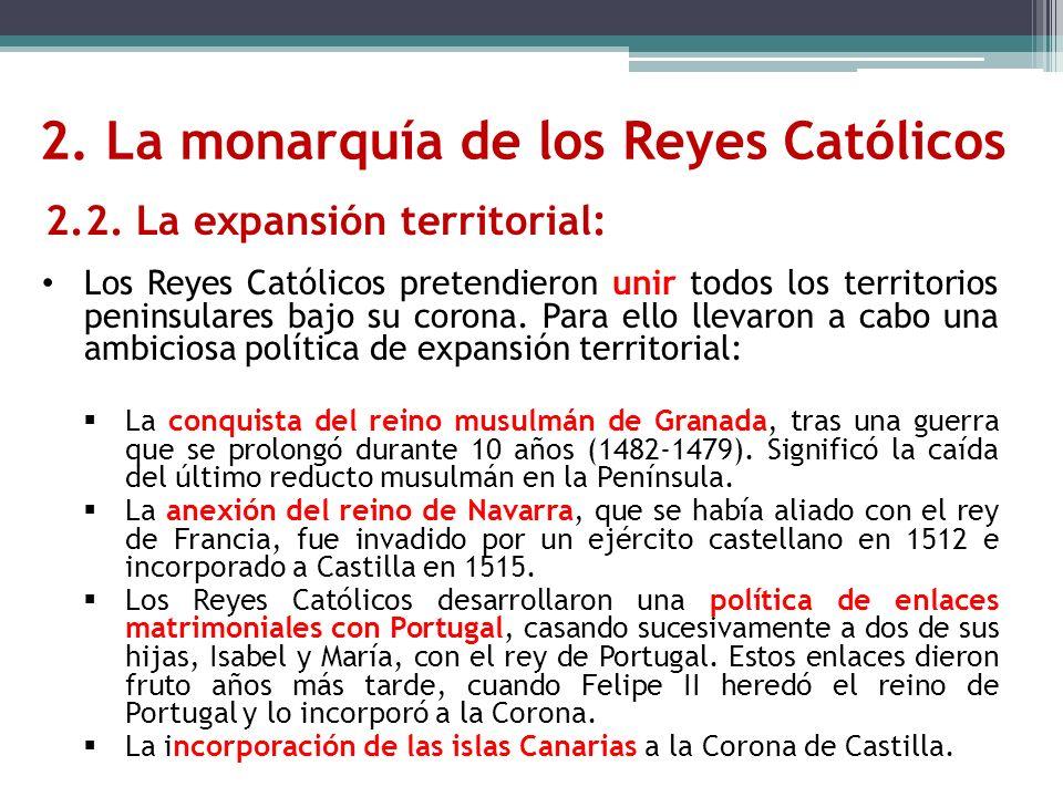 2. La monarquía de los Reyes Católicos