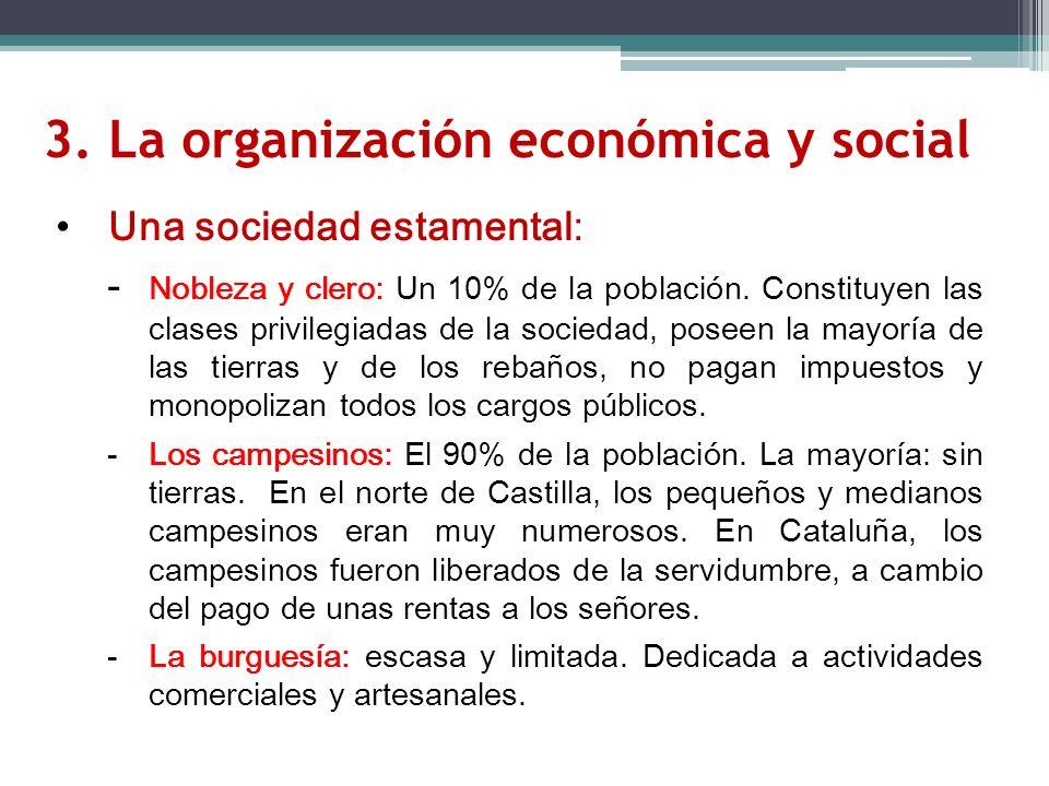 3. La organización económica y social