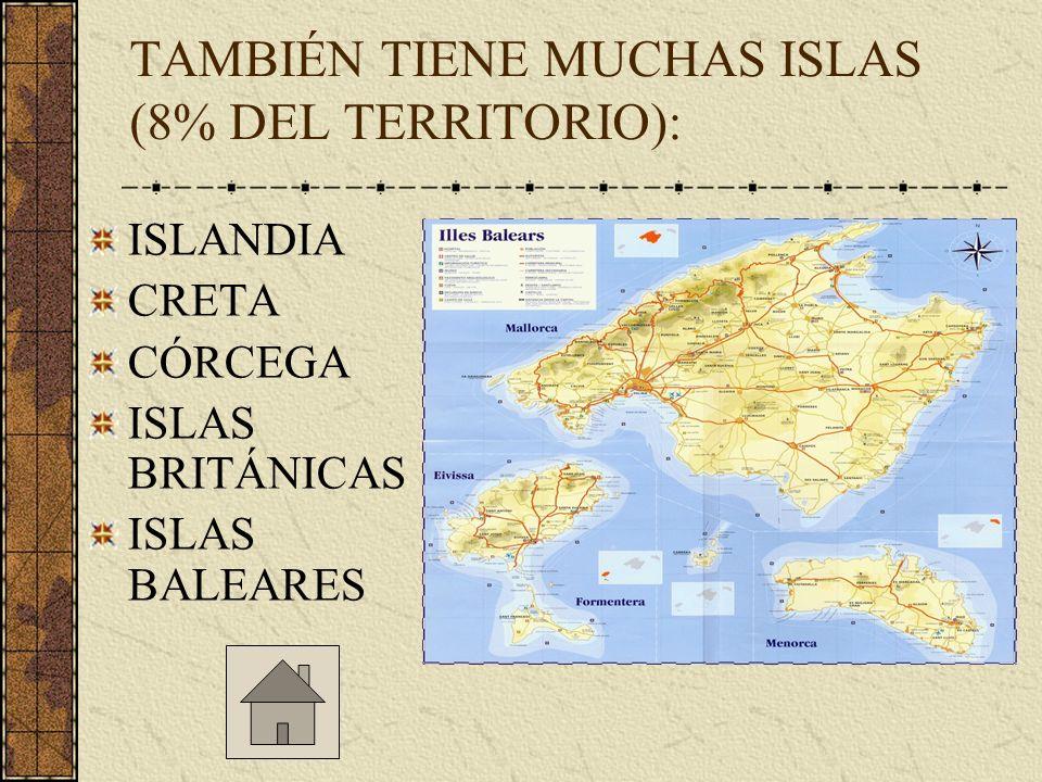 TAMBIÉN TIENE MUCHAS ISLAS (8% DEL TERRITORIO):