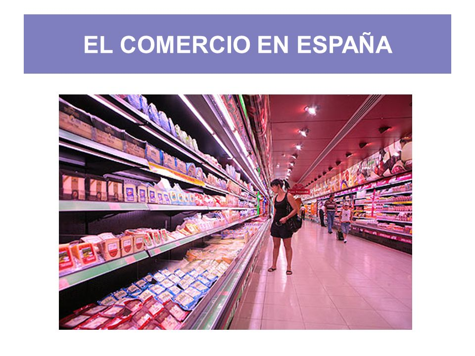 EL COMERCIO EN ESPAÑA