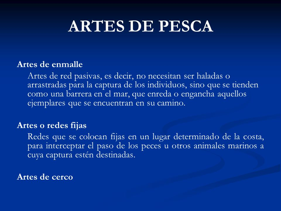 ARTES DE PESCA Artes de enmalle