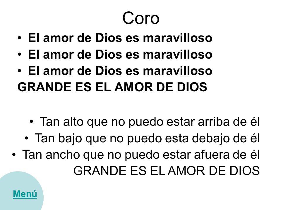 Coro El amor de Dios es maravilloso GRANDE ES EL AMOR DE DIOS