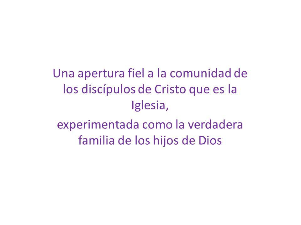 experimentada como la verdadera familia de los hijos de Dios