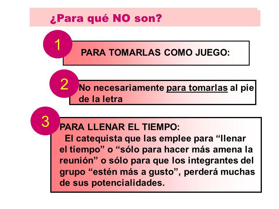 1 2 3 ¿Para qué NO son PARA TOMARLAS COMO JUEGO: