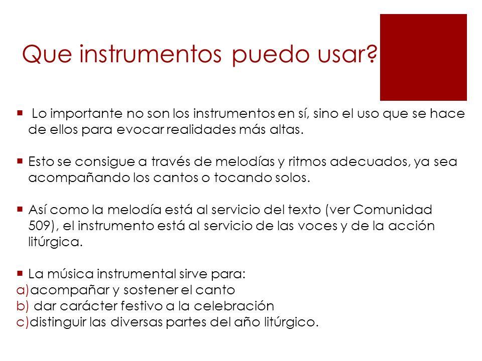 Que instrumentos puedo usar