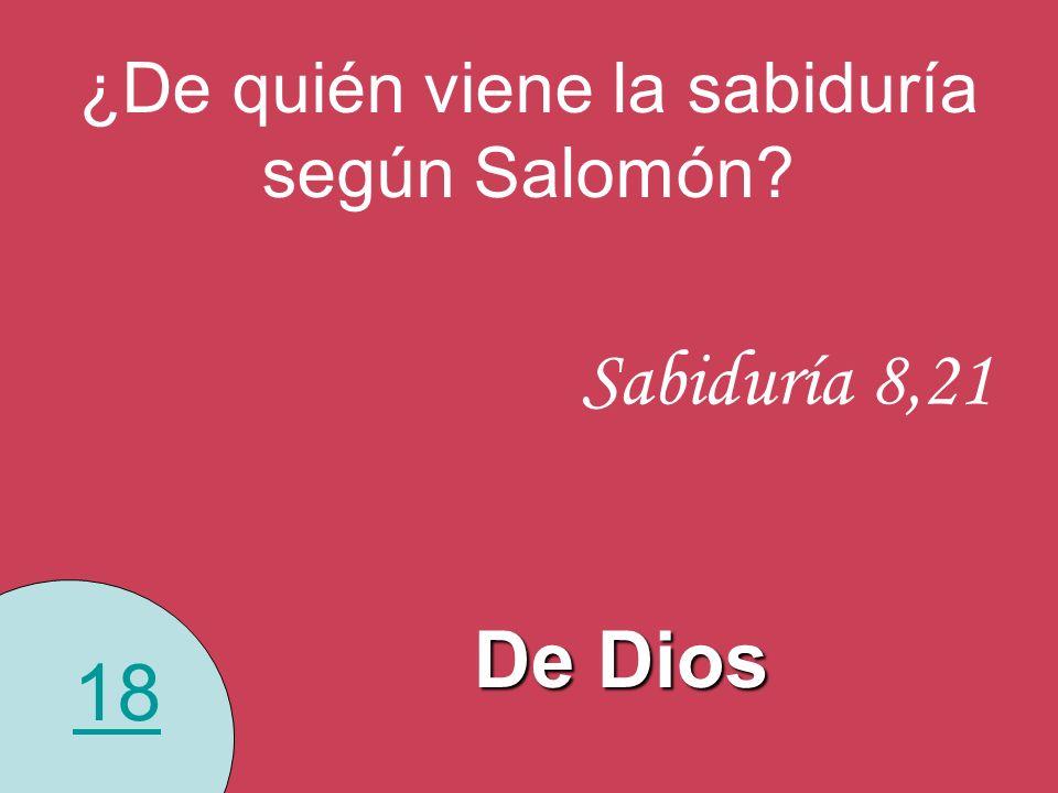 ¿De quién viene la sabiduría según Salomón