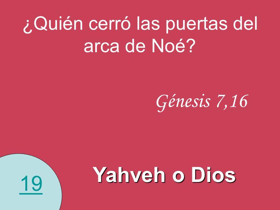 ¿Quién cerró las puertas del arca de Noé