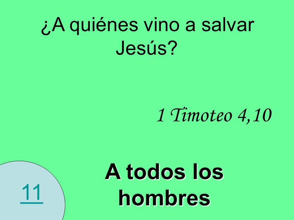 ¿A quiénes vino a salvar Jesús