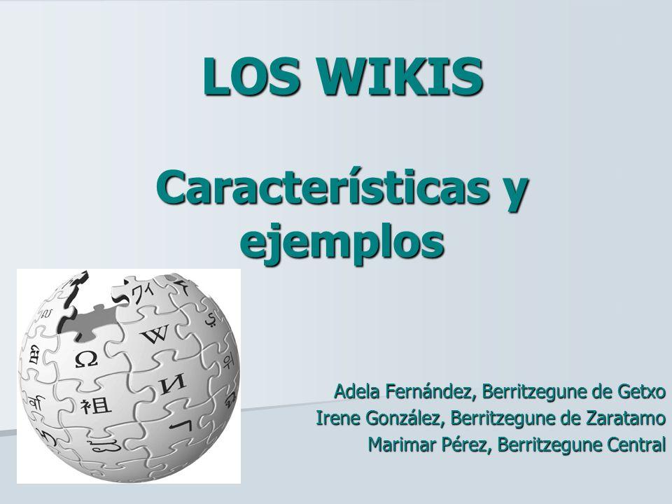 LOS WIKIS Características y ejemplos