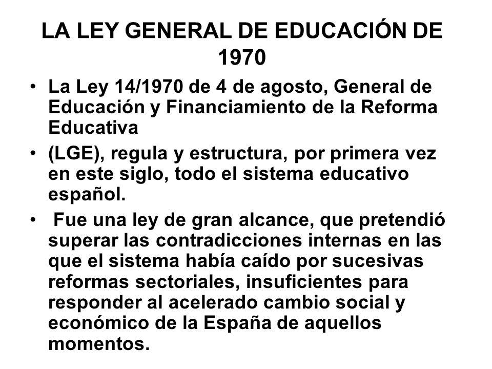LA LEY GENERAL DE EDUCACIÓN DE 1970
