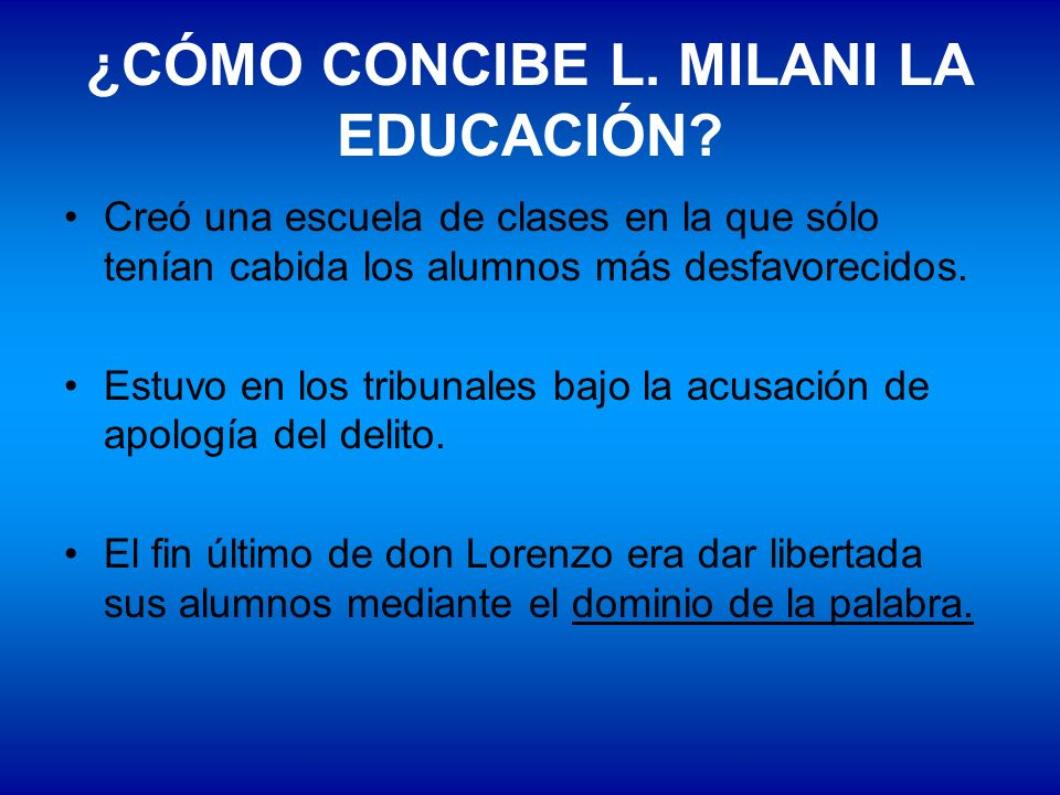 ¿CÓMO CONCIBE L. MILANI LA EDUCACIÓN