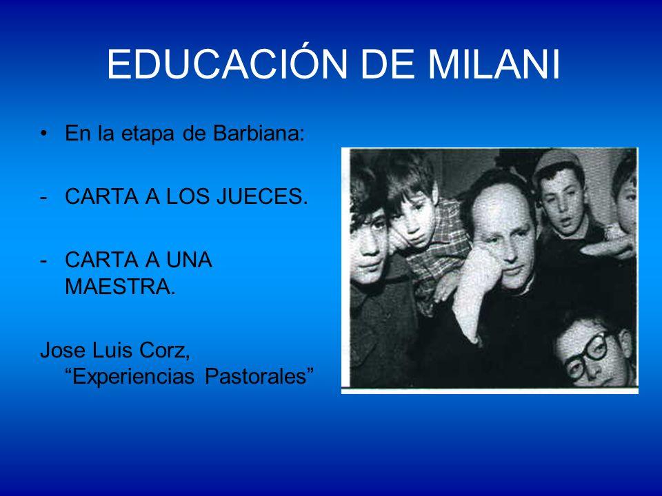 EDUCACIÓN DE MILANI En la etapa de Barbiana: CARTA A LOS JUECES.