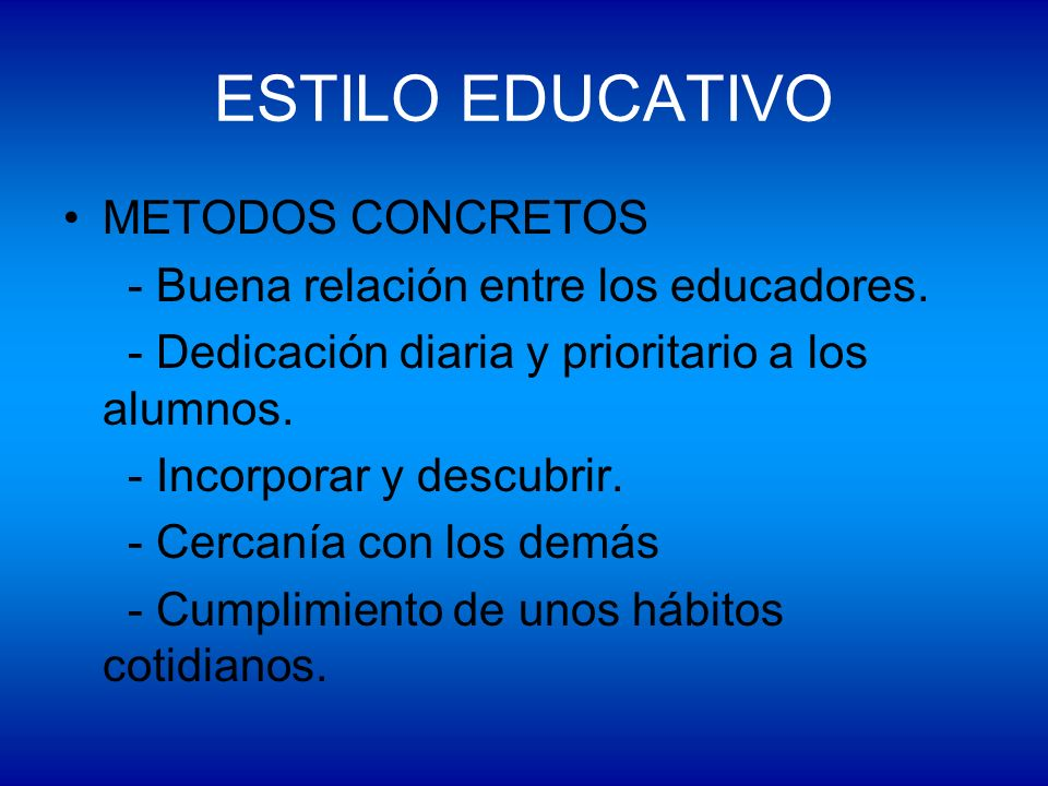 ESTILO EDUCATIVO METODOS CONCRETOS