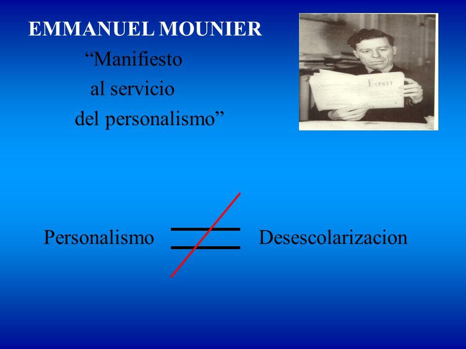EMMANUEL MOUNIER Manifiesto. al servicio.