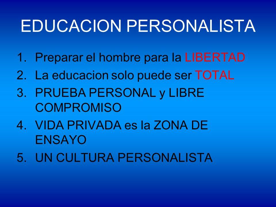 EDUCACION PERSONALISTA