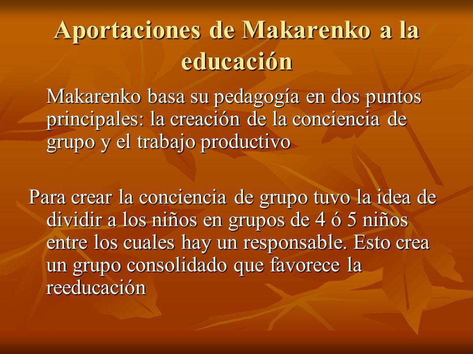 Aportaciones de Makarenko a la educación