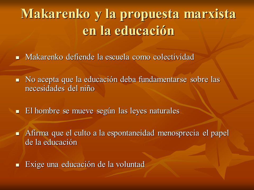 Makarenko y la propuesta marxista en la educación