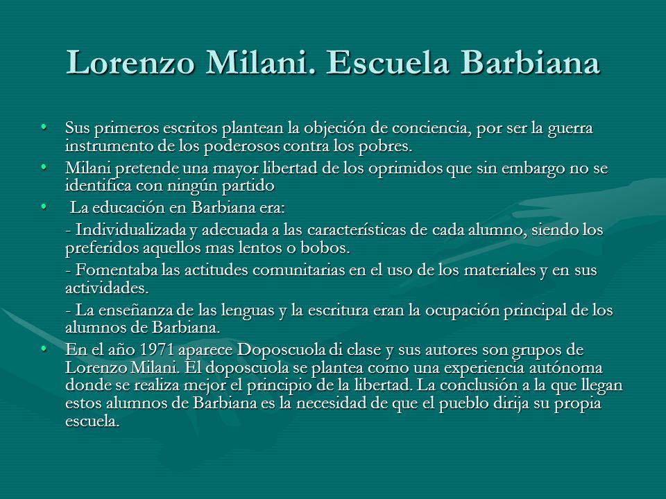 Lorenzo Milani. Escuela Barbiana