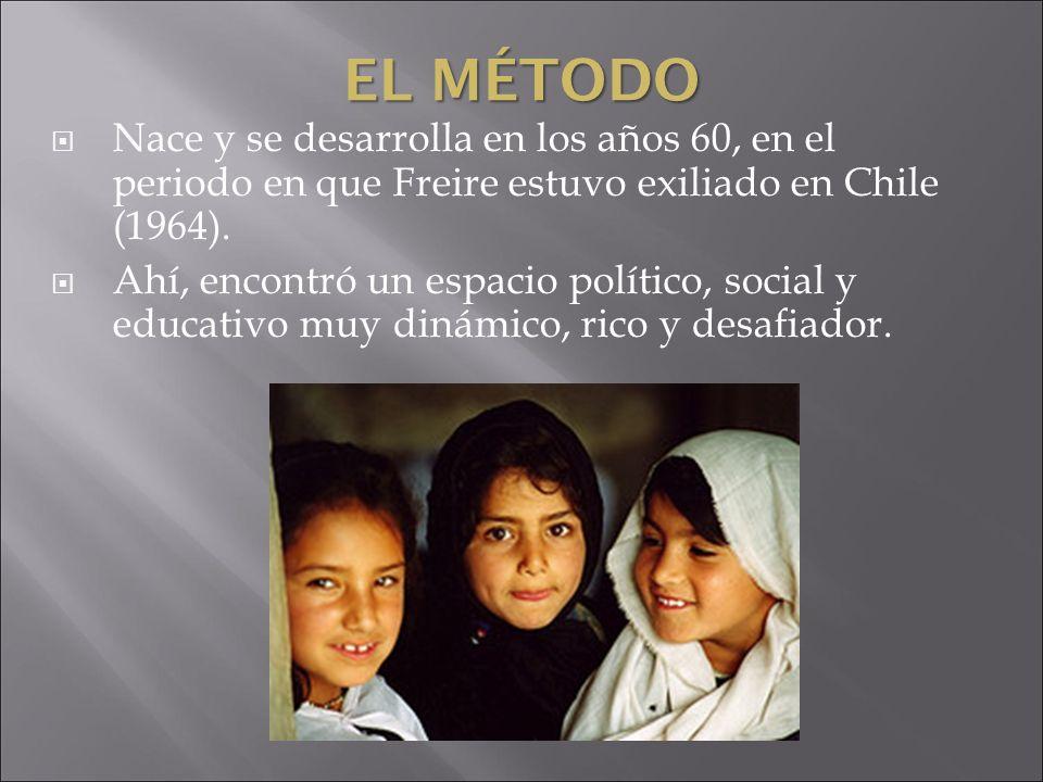 El MétodoNace y se desarrolla en los años 60, en el periodo en que Freire estuvo exiliado en Chile (1964).