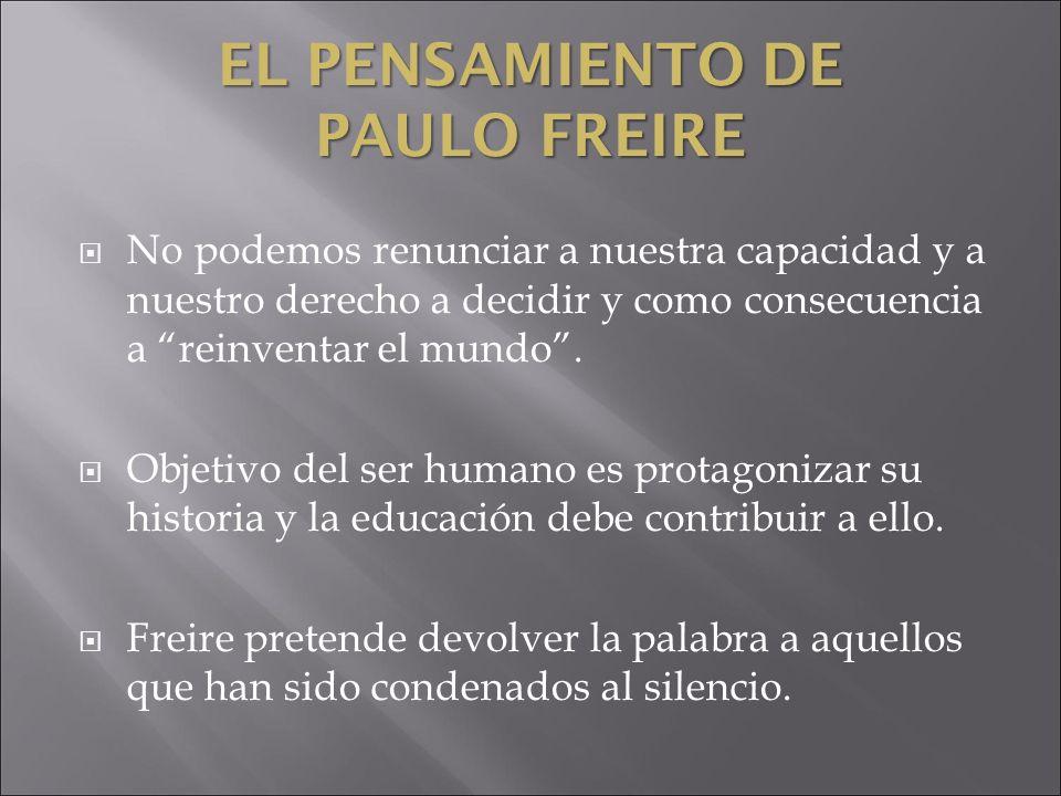 EL PENSAMIENTO DE PAULO FREIRE