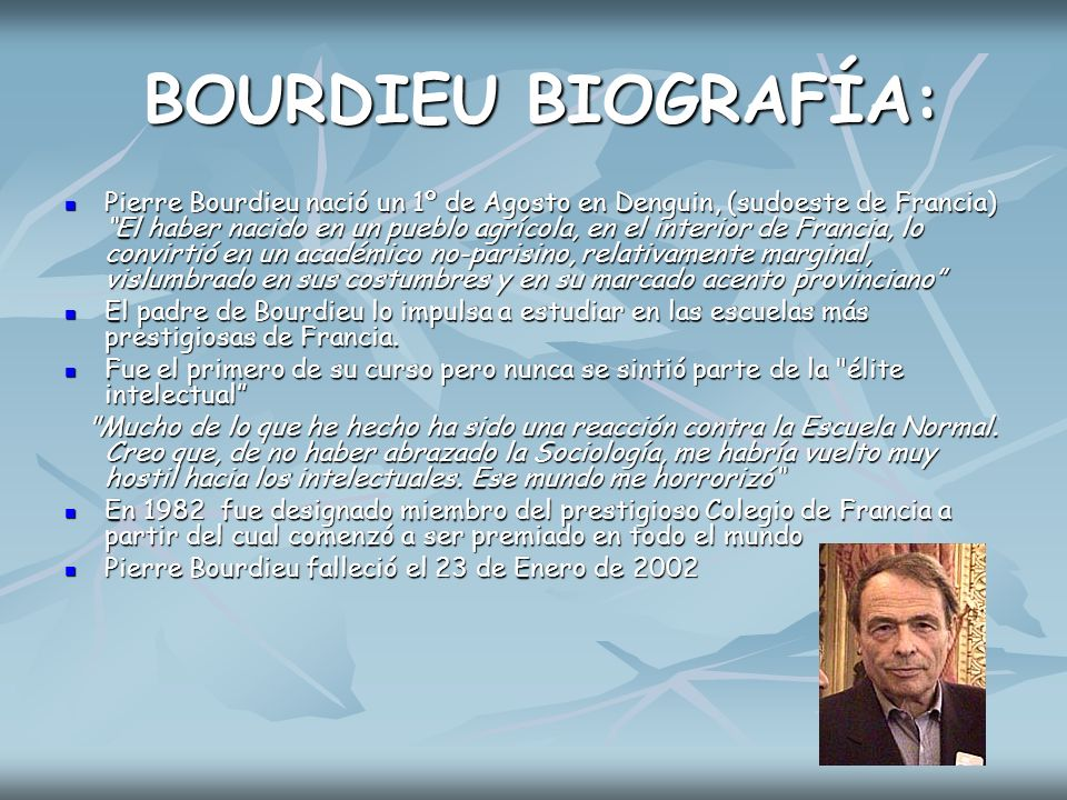 BOURDIEU BIOGRAFÍA: