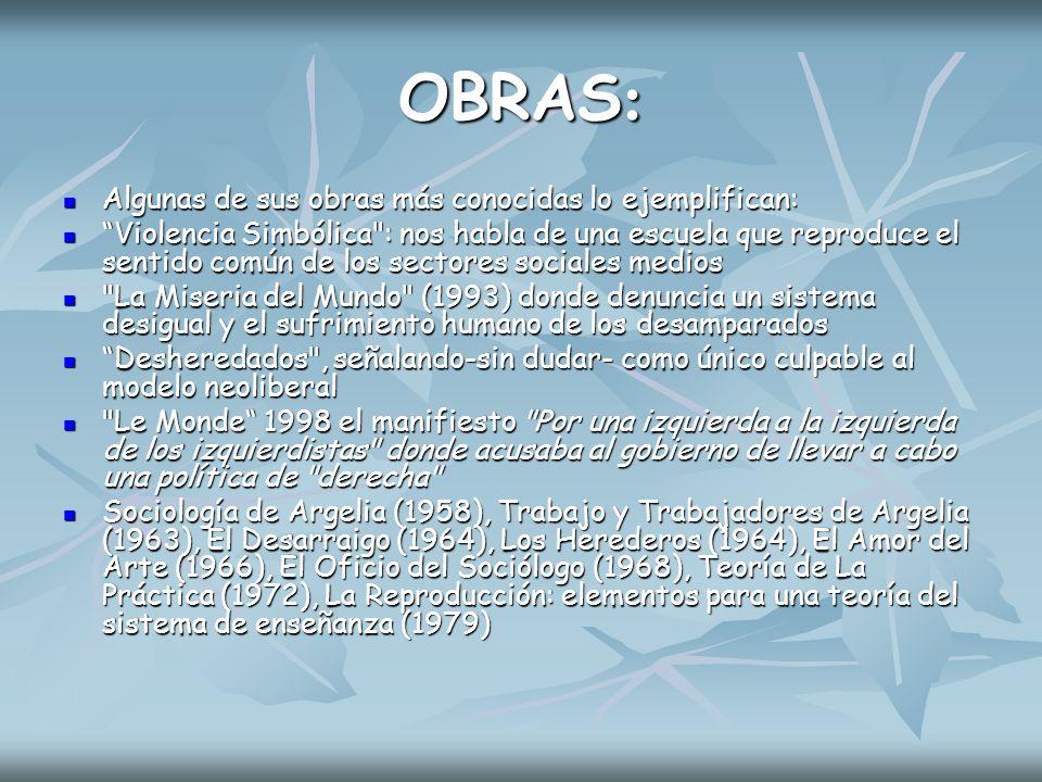 OBRAS: Algunas de sus obras más conocidas lo ejemplifican: