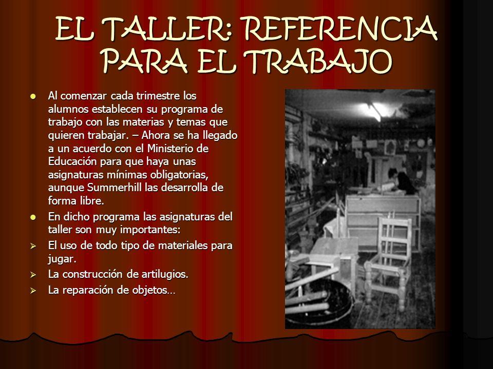 EL TALLER: REFERENCIA PARA EL TRABAJO