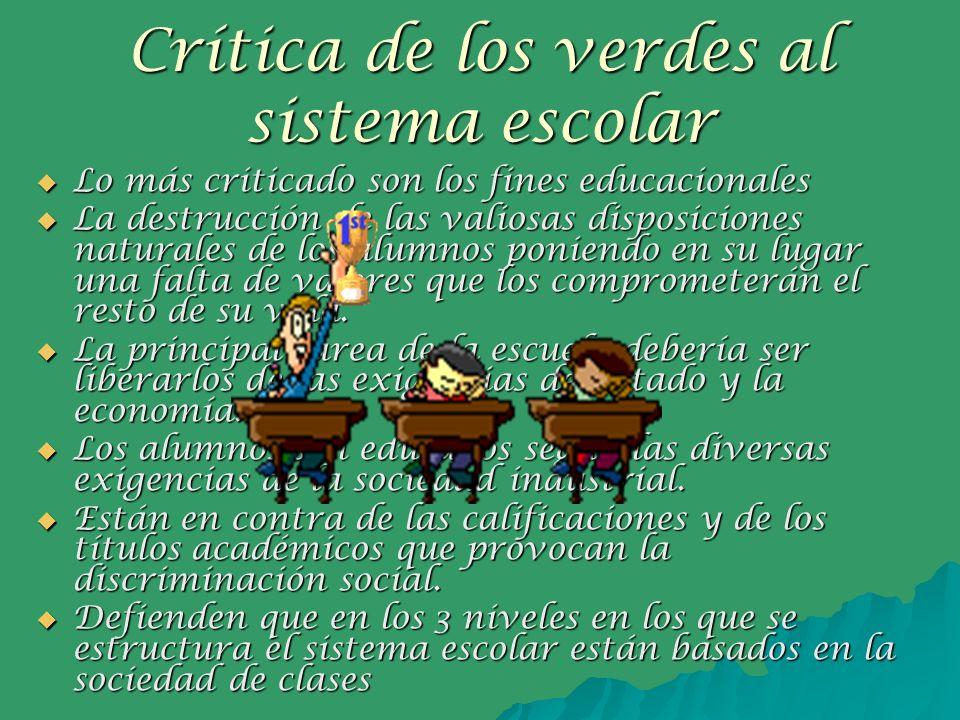 Crítica de los verdes al sistema escolar