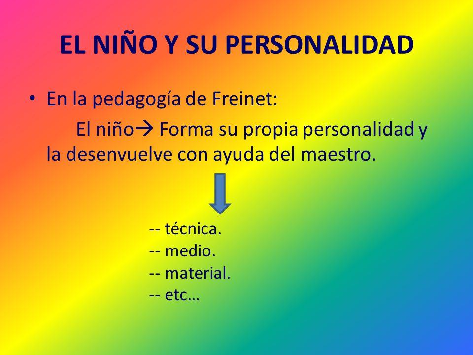 EL NIÑO Y SU PERSONALIDAD