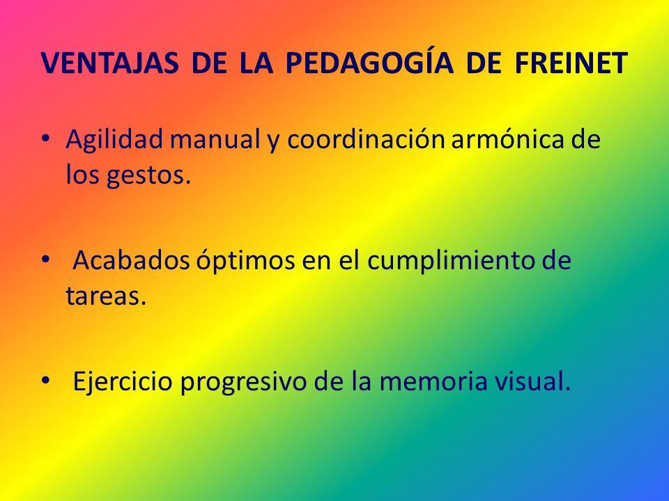 VENTAJAS DE LA PEDAGOGÍA DE FREINET