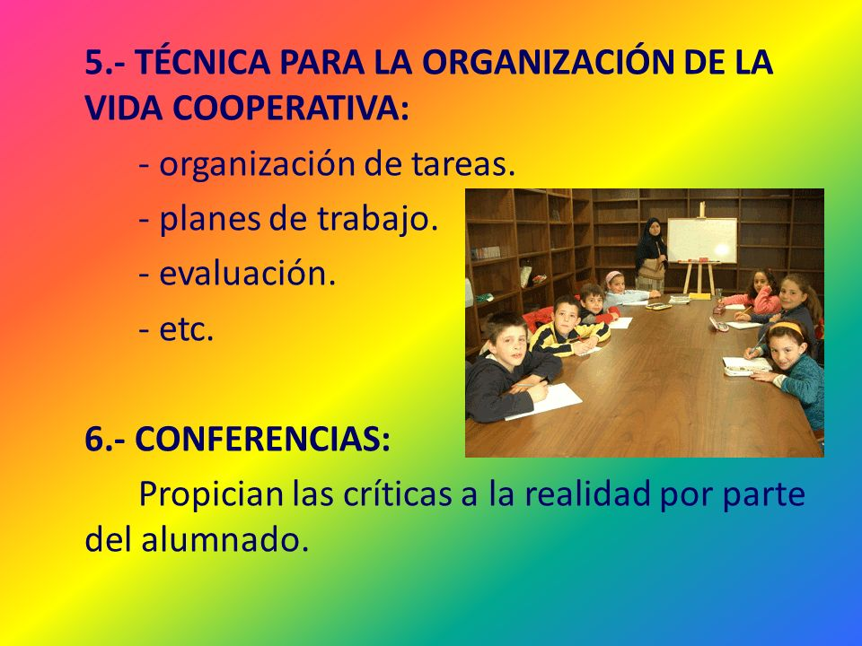 5.- TÉCNICA PARA LA ORGANIZACIÓN DE LA VIDA COOPERATIVA: - organización de tareas.