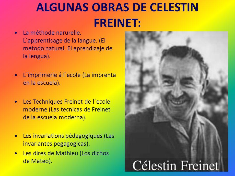 ALGUNAS OBRAS DE CELESTIN FREINET: