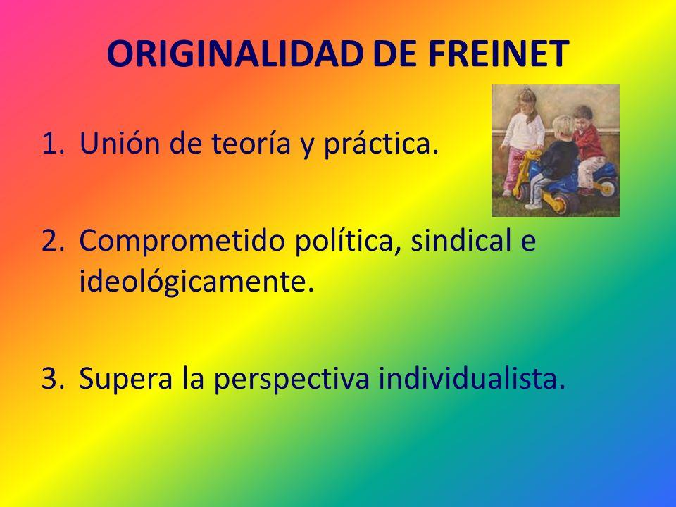 ORIGINALIDAD DE FREINET