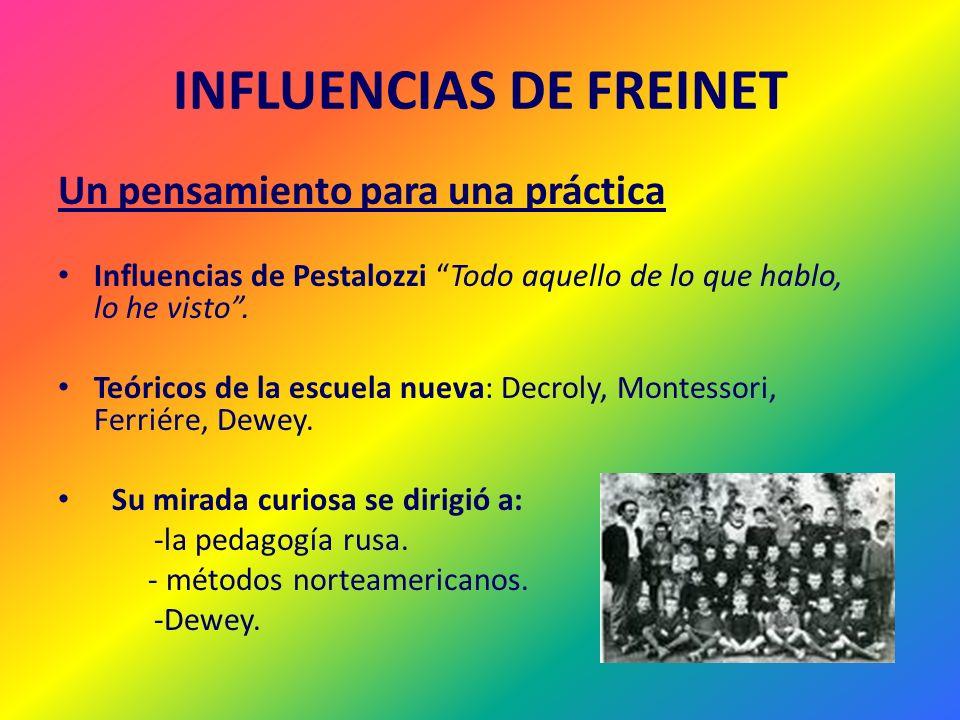 INFLUENCIAS DE FREINET