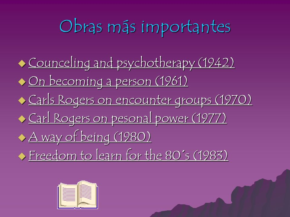 Obras más importantes Counceling and psychotherapy (1942)
