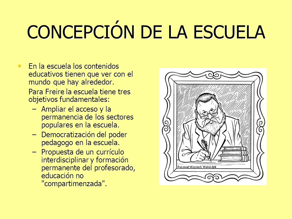 CONCEPCIÓN DE LA ESCUELA