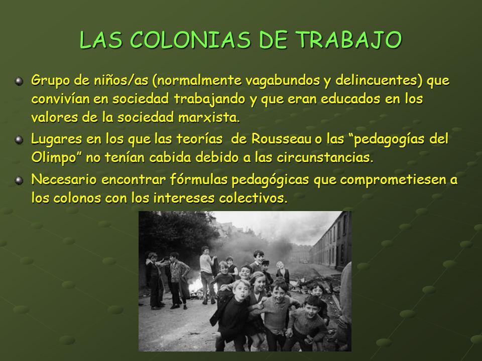 LAS COLONIAS DE TRABAJO