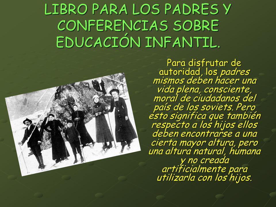 LIBRO PARA LOS PADRES Y CONFERENCIAS SOBRE EDUCACIÓN INFANTIL.