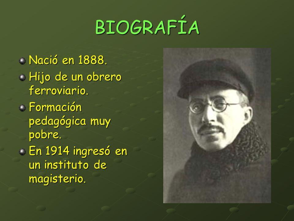 BIOGRAFÍA Nació en 1888. Hijo de un obrero ferroviario.