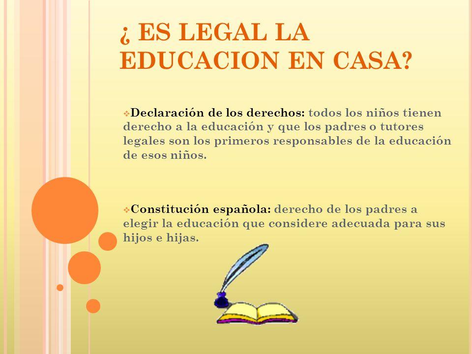 ¿ ES LEGAL LA EDUCACION EN CASA