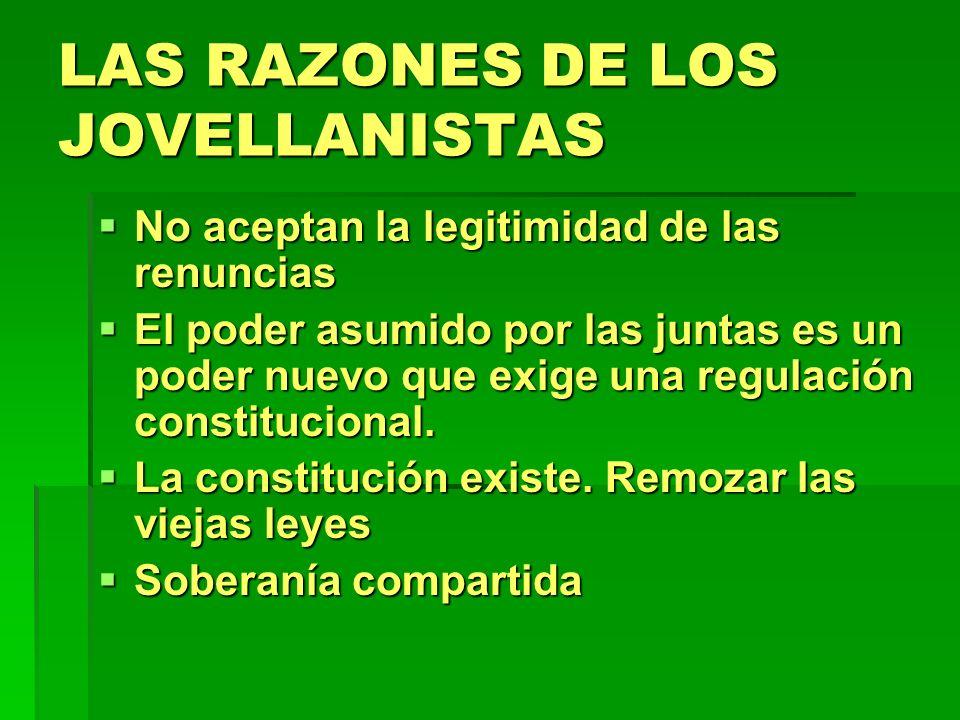 LAS RAZONES DE LOS JOVELLANISTAS