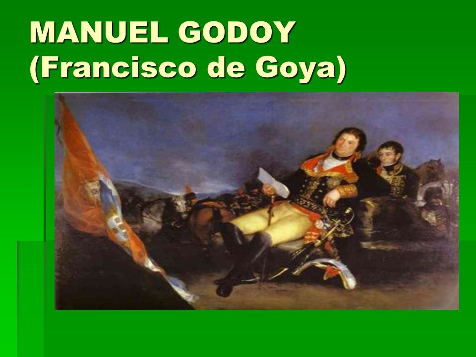 MANUEL GODOY (Francisco de Goya)